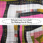 Let's Quilt! The Walking Foot & Theory