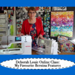 My Favourite Bernina Features Online Class