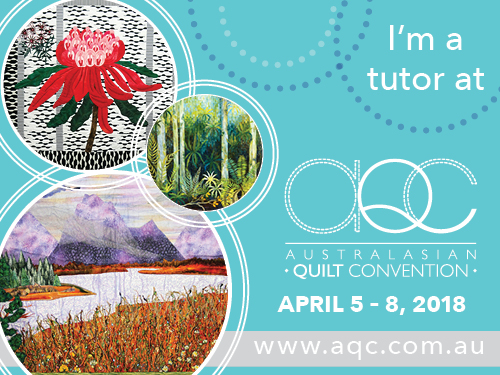 join me at the Australasia Quilt Convention 2018